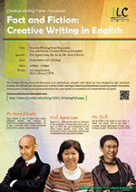 Creative Writing Panel Discussion Fact and Fiction:Creative Writing in English