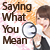 Saying What You Mean - English Pronunciation for Cantonese and Mandarin Speakers
